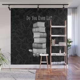 Do You Even Lit? Wall Mural