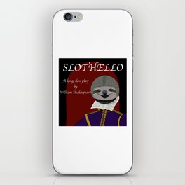 Slothello - a long, slow play by William Shakespeare iPhone Skin
