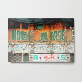 horn please! india truck sign Metal Print