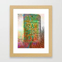 No parking! Framed Art Print