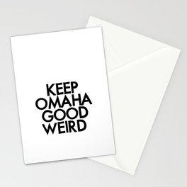 KEEP OMAHA GOOD WEIRD (variant) Stationery Cards