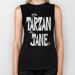 YOU TARZAN ME JANE. Biker Tank