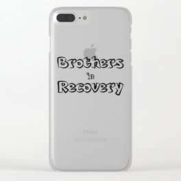 Brothers in Recovery Clear iPhone Case