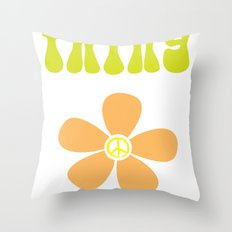 It's a hippie thing Throw Pillow