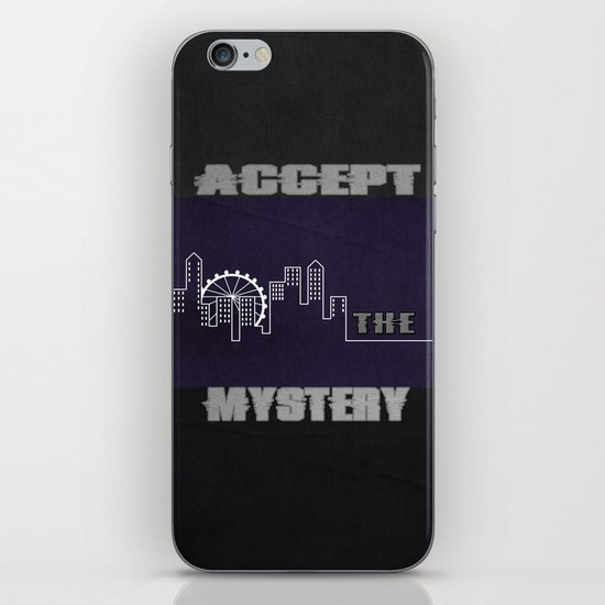 Accept the Mystery iPhone & iPod Skin