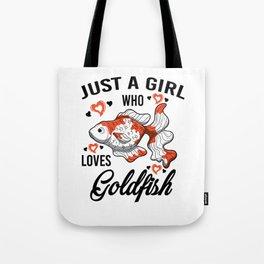 Just A Girl Who Loves Loves Goldfish Gift Women Tote Bag
