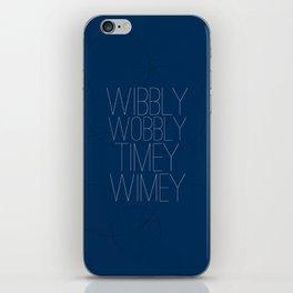 Wibbly Wobbly Timey Wimey iPhone Skin