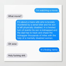 I'm watching a movie. Canvas Print
