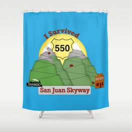 I Survived HWY 550 Durango to Silverton Shower Curtain