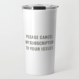 Subscription to your Issues Travel Mug