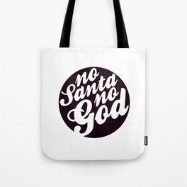 No Santa No God - Rich Black & White Tote Bag