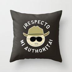 Respecto Mi Authorita! Throw Pillow