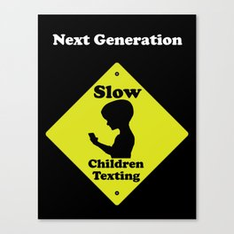 Next Generation-Slow children texting Canvas Print
