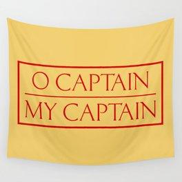O Captain My Captain Wall Tapestry