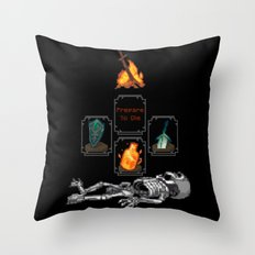 Prepare to Die Throw Pillow