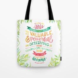You Are Valuable & Powerful & Deserving // Hillary Clinton Quote Tote Bag