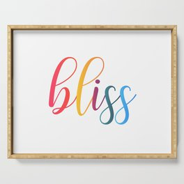 bliss quote typography Serving Tray