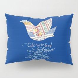 Glory to God -Luke 2:14 Pillow Sham
