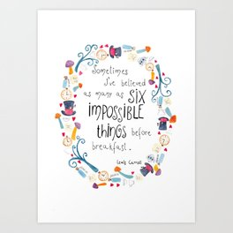 Alice in Wonderland - quote in wreath Art Print