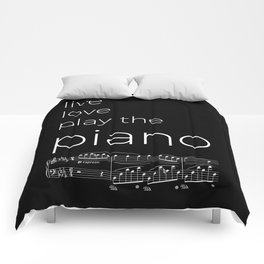 Live, love, play the piano (dark colors) Comforters