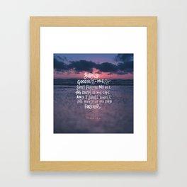 Goodness & Mercy Framed Art Print