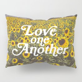 Love One Another Sunflowers Pillow Sham