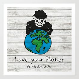 Love your Planet Art Print