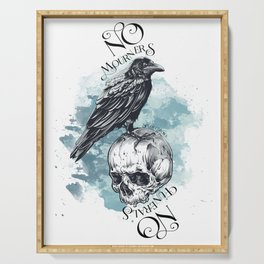 Six of Crow - No mourners no funerals Serving Tray