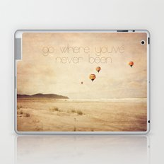 go where you've never been Laptop & iPad Skin