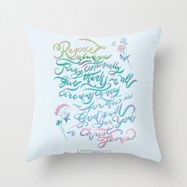 Rejoice Always - 1 Thessalonians 5:16~18 Throw Pillow