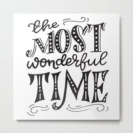 The most wonderful time retro typography Metal Print