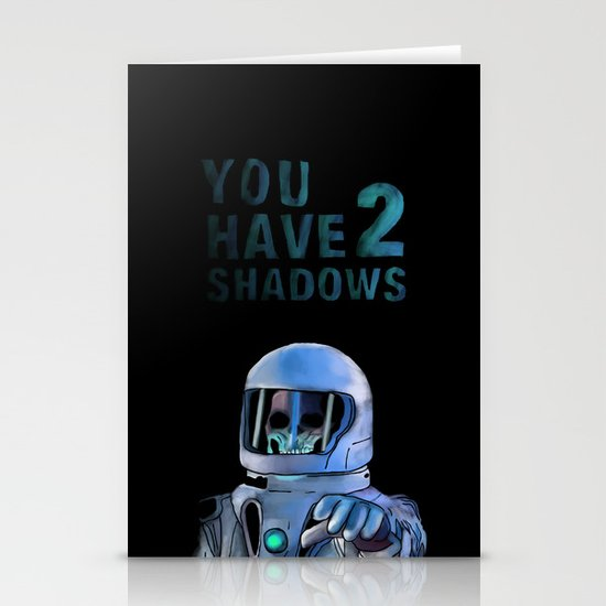 You Have 2 Shadows Stationery Cards