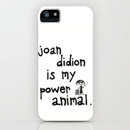 joan didion is my power animal iPhone Case