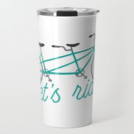 Let's Ride Tandem Bicycle - Teal Travel Mug