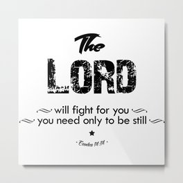 The Lord Fight Metal Print