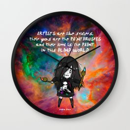 Artists are like soldiers Wall Clock