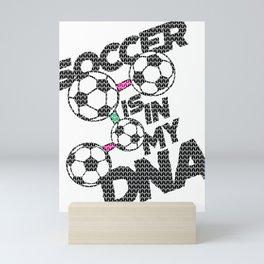 Retro Soccer is in My DNA Soccer Lover Mini Art Print