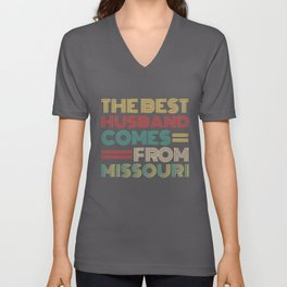 The Best Husband Comes From Missouri Unisex V-Neck