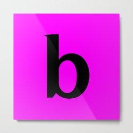 b (BLACK & FUCHSIA LETTERS) Metal Print