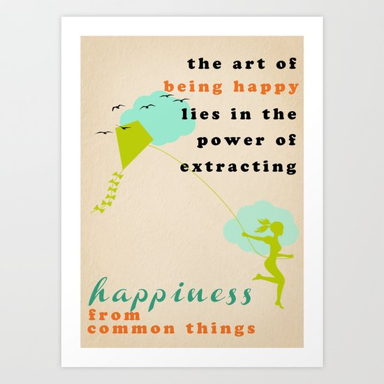 the art of being happy Art Print