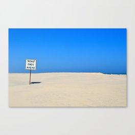 Road Ends Ahead Canvas Print