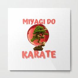 Bonsai Shirt Miyagi Do Karate T-Shirt Metal Print