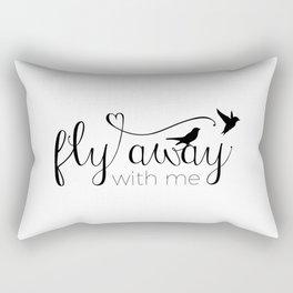 Fly away with me Rectangular Pillow