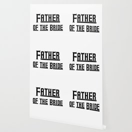 Father of the Bride - Bachelorette Party Wallpaper