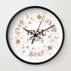 Girly Uplifting Quote – Trust Yourself Wall Clock