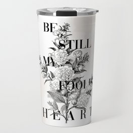 Foolish Heart Travel Mug
