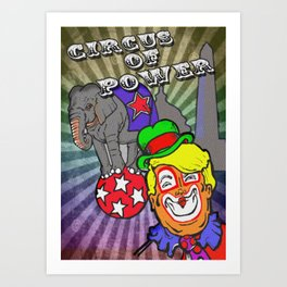 Circus of Power Art Print