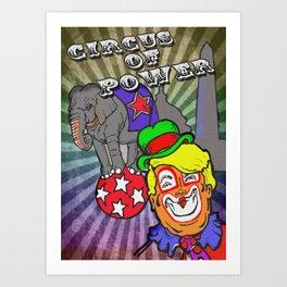 Circus of Power Art Print