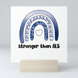 ALS Awareness Month Amyotrophic Lateral Sclerosis Mini Art Print