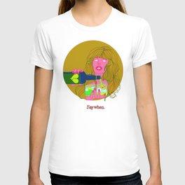 SAY WHEN! T-shirt